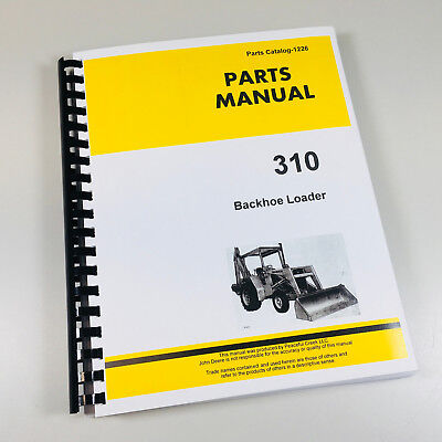 Parts Manual For John Deere 310 Tractor Backhoe Loader Catalog Assembly