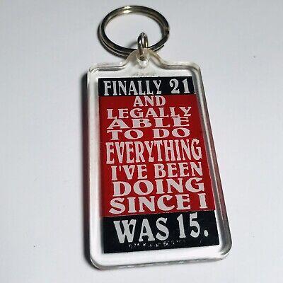 21st Birthday Key chain Finally 21 Funny Gift Acrylic Keyring 21st Birthday Key
