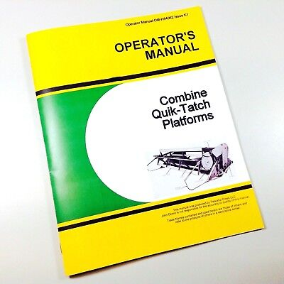 Operators Manual For John Deere Combine Quik-tatch Platform For 45 55 95 105