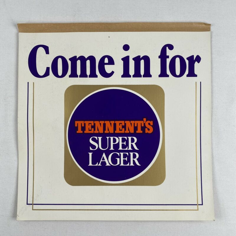 Come In For Tennent's Super Lager WINDOW Decal UNUSED Vintage 2 Sided Sticker
