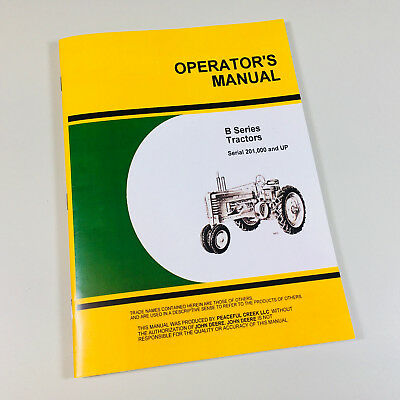 Operators Manual For John Deere Model B Bn Bw Tractor B201000 Up Owners Styled