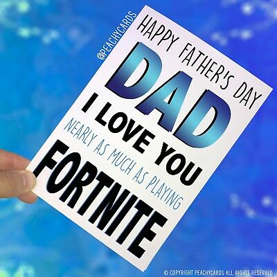 FATHERS DAY Card Greeting Playing Fortnite Game Funny Son Free Shipping PC416