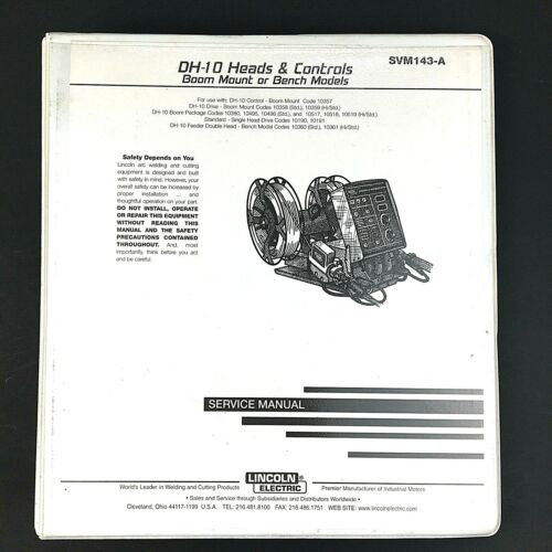 Lincoln Electric DH-10 Heads & Controls Service Manual SVM143-A Boom & Bench