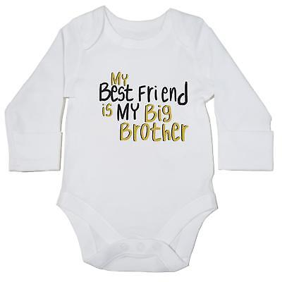 Best friend is my BIG BROTHER baby bodysuit LONG SLEEVE grow vest born cute