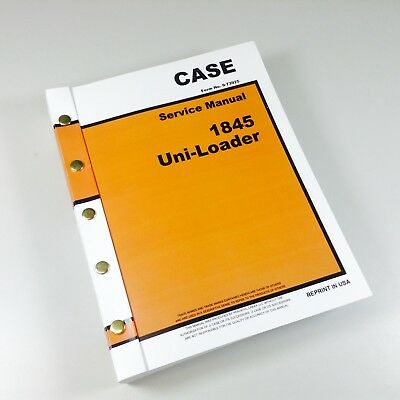 Case 1845 Uni-loader Skid Steer Service Technical Manual Repair Shop Book Ovhl