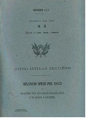 REGNO DI SARDEGNA BILANCIO SPESE 1853 AFFARI ECCLESIASTICI GRAZIA E GIUSTIZIA