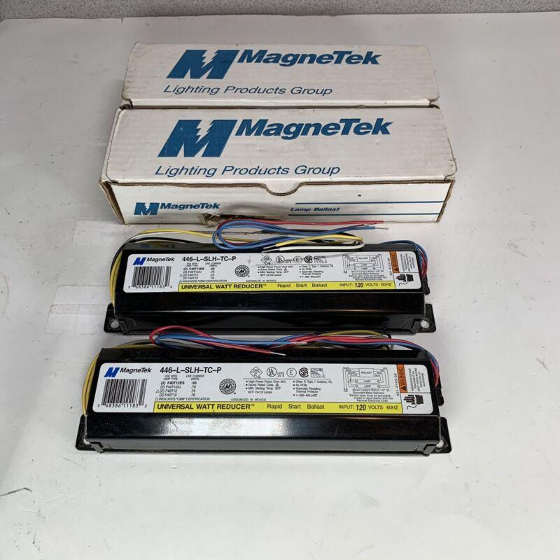 Lot of 2 MagneTek Rapid Start Ballast 446-L-SLH-TC-P Universal Watt Reducer 120V