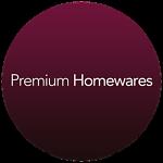 Premium Homewares