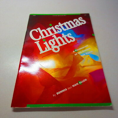 Christmas Lights a Cebebration of the Season For Youth by Dennis and Nan Allen ()