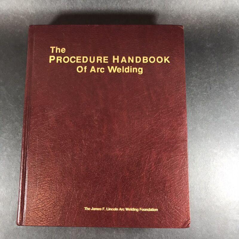 2000 Procedure Handbook of Arc Welding 14th Edition James F Lincoln Foundation