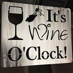 It's Wine O' Clock   Metal Wall Art Decor wino