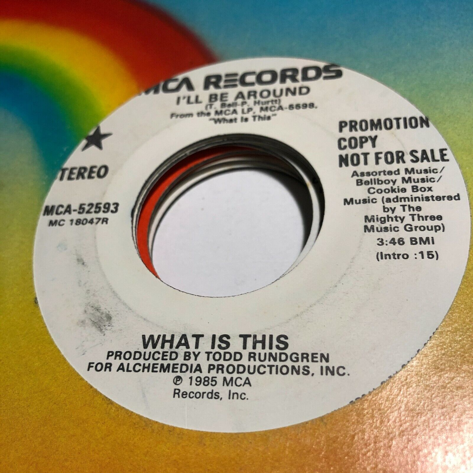 45RPM-KB060 What Is This I ll Be Around Same Flip MCA 52593 Promo 3.50 - $3.50