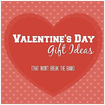 Valentine's Day gifts for under £50