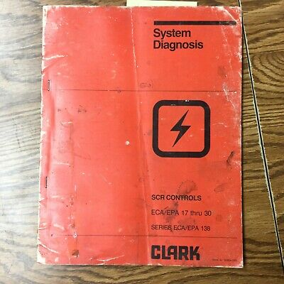 Clark Scr Controls System Diagnosis Service Manual Electric Fork Lift Truck