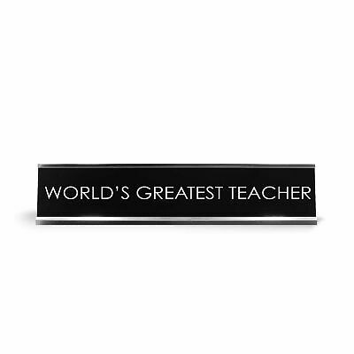 Worlds Greatest Teacher Novelty Desk Sign