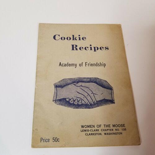 Vintage, Women of the Moose, Academy of Friendship, Cookbook, Clarkston WA, WOTM