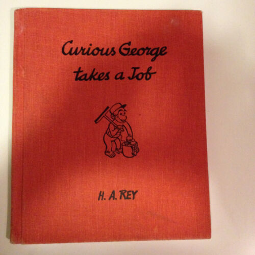 VINTAGE 1947 CURIOUS GEORGE TAKES A JOB H.A. REY MONKEY OLD ANTIQUE