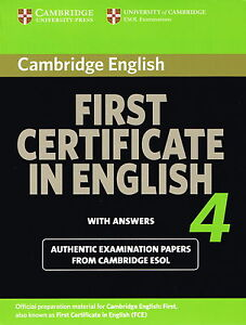 Cambridge FIRST CERTIFICATE IN ENGLISH 4 FCE w Answers | ESOL Examinations @NEW@