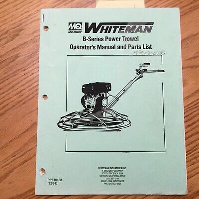 Multiquip Whiteman B-series Power Trowel Operators Manual Parts Book Tech Specs