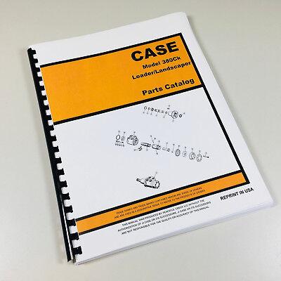 Case 380 380ll Loader Landscaper Tractor Backhoe Parts Manual Catalog