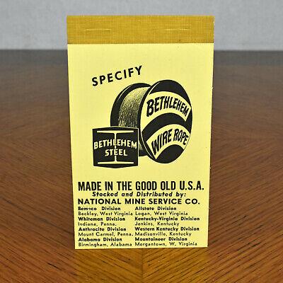 Vintage Bethlehem Steel Wire Rope Advertising Notepad National Mine Service Co