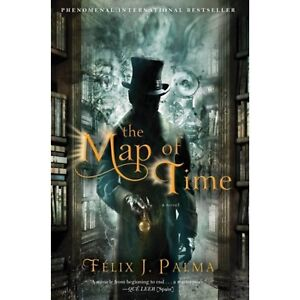 The Map of Time By Félix J. Palma (Used)