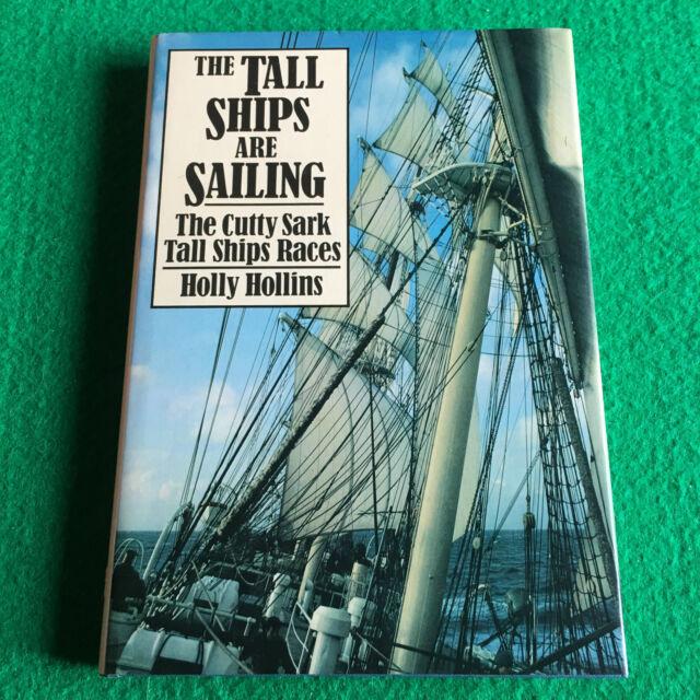 Tall Ships Are Sailing: The Cutty Sark Tall Ships Races: Nautical Hardback