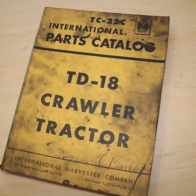 Ih International Harvester Td18 Tractor Dozer Crawler Parts Manual Book Catalog