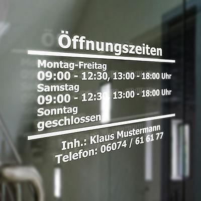 Öffnungszeiten Geschäftszeiten Inhaber Aufkleber - Schaufenster Schild o. Rahmen
