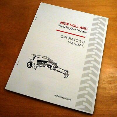 New Holland Super 68 Hayliner Baler Operators Owners Manual Book Nh S68