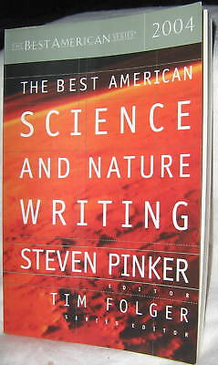 BEST AMERICAN SCIENCE & NATURE WRITING 2004 ed