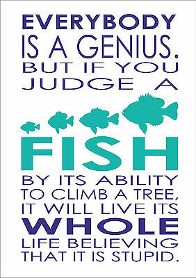Everybody Is A Genius But If You Judge - Albert Einstein Inspiring Quote A4