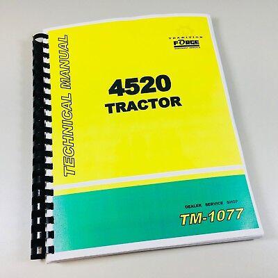 4520 John Deere Technical Service Shop Book Repair Manual Tm-1077
