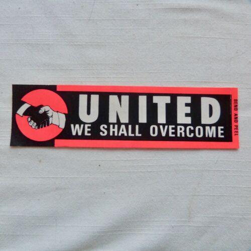 United We Shall Overcome 1960s protest bumper sticker