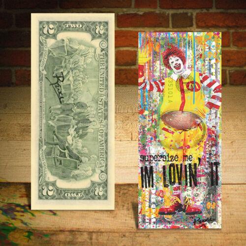 Ronald McDonald Clown Supersize Me Genuine $2 US Bill Pop Art - SIGNED by Rency