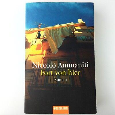 Fort von hier von Niccolò Ammaniti - Roman