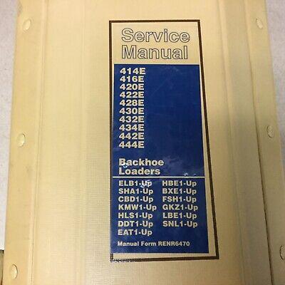 Cat Caterpillar 414 416e 420 422 428 430 432 434 442e 444 Service Manual Backhoe