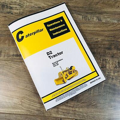 Caterpillar D2 Crawler Tractor Operators Manual Owners Sn 4u1-up 5u1-up Dozer