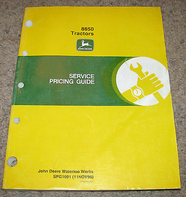 (* John Deere 8850 Tractor Service Price Guide Flat Rate Manual)
