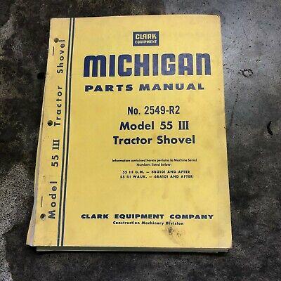 Clark Michigan Shovel Tractor 55 Shovel Loader Parts Manual Hancock 2549