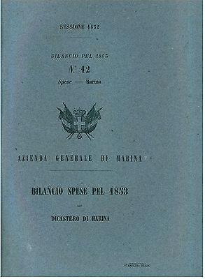 REGNO DI SARDEGNA BILANCIO SPESE 1853 DICASTERO DI MARINA SAVOIA PIEMONTE