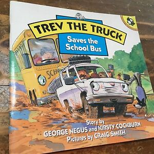 Trev the Truck Saves the School Bus by George Negus & Kirsty Cockburn Warners Bay Lake Macquarie Area Preview