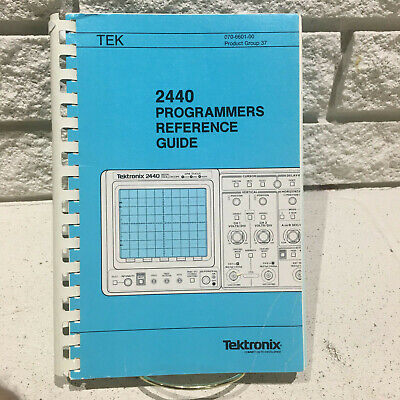 Tektronix 2440 Digital Oscilloscope Programmers Reference Guide