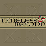 Timeless & Beyond