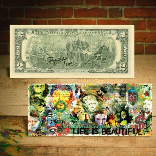 Life Is Beautiful Celebritity Icon Pop Art $2 Bill Signed Rency Numbered of 200