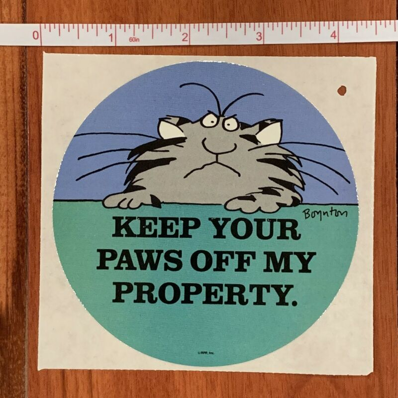 Vintage 1980s Boynton Sticker, Cat, Keep Your Paws Off My Property, NEW