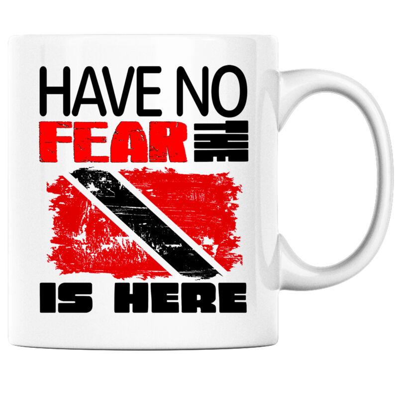 Have No Fear the Trinidadian is Here Funny Coffee Mug Trinidad Heritage