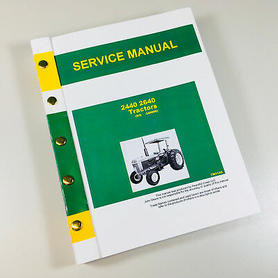Service Manual For John Deere 2440 2640 Tractor Repair Shop Technical Tm-1142