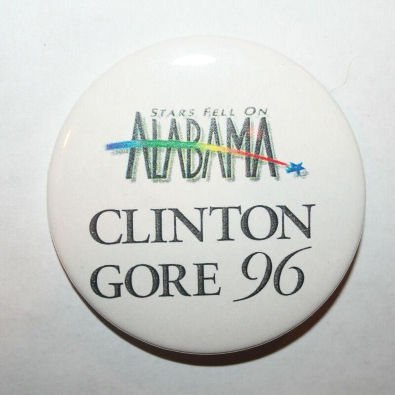 1996 Clinton & Gore President Campaign Button Political Pinback Pin Alabama