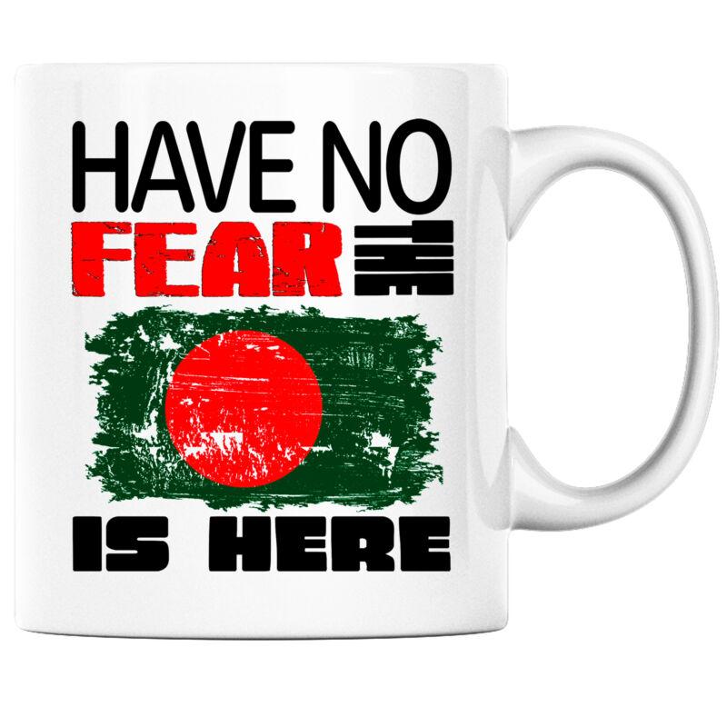 Have No Fear the Bandladeshi is Here Funny Coffee Mug Bangladesh Heritage Pride